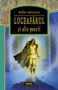 Luceafarul si alte poezii  - Mihai Eminescu
