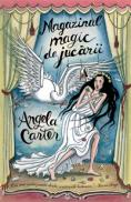 Magazinul magic de jucarii  - Angela Carter