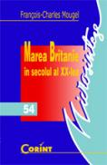 Marea britanie in secolul al XX-lea  - Francois-Charles Mougel