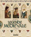 Marile legende medievale  -