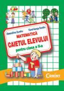 Matematica. Caietul elevului pentru clasa a II-a  - Alexandrina Dumitru, Viorel-George Dumitru