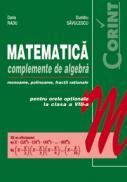 Matematica. Complemente de algebra  - Dana Radu, Dumitru Savulescu