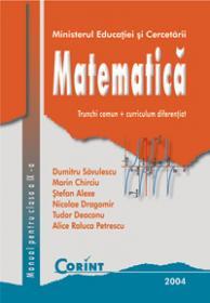 Matematica tc+cd - manual pentru clasa a IX-a  - D. Savulescu, S. Alexe, M. Chirciu, A. Petrescu