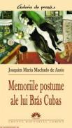 Memoriile postume ale lui Bras Cubas  - Joaquim Maria Machado De Assis