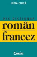 Mic dictionar roman-francez  - Lydia Ciuca