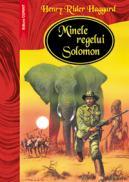 Minele regelui Solomon  - Henry Rider Haggard