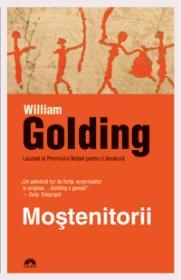 Mostenitorii  - William Golding