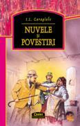 Nuvele si povestiri / caragiale  - I.l. Caragiale