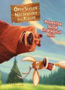 Open season - povestea dupa indragitul film  - Adaptare de Kate Egan