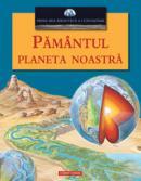 Pamantul planeta noastra  -