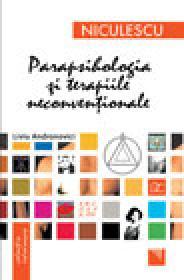 Parapsihologia si terapiile neconventionale - Liviu Andronovici