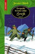 Peripetiile bravului soldat Svejk vol. I+II - Jaroslav Hasek