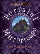Portalul spre taramul Mirrorscape  - Mike Wilks