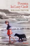 Povestea lui lucy gault  - William Trevor