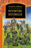Povestiri istorice  - Alexandru Odobescu