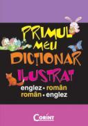 Primul meu dictionar ilustrat englez-roman  - De Agostini