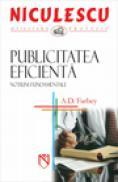 Publicitatea eficienta. Notiuni fundamentale - A.D. Farbey
