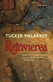 Reinvierea  - Malarkey Tucker