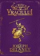 Sacrificiul vraciului  - Joseph Delaney