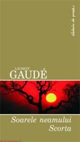 Soarele neamului scorta  - Laurent Gaude