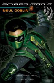 Spider-man 3: Noul goblin  - Danny Fingeroth