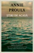 Stiri de acasa  - Annie Proulx