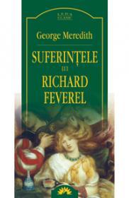 Suferintele lui Richard Feverel  - George Meredith