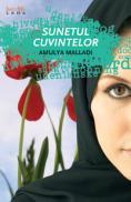 Sunetul cuvintelor  - Amulya Malladi