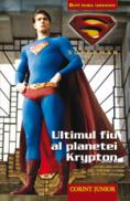 Superman - Ultimul fiu al planetei Krypton  - Brandon T. Snider