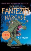 Taramul fanteziei naroade  - K.J. Taylor