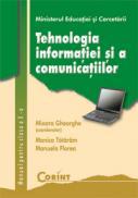 Tehnologia informatiei si a comunicatiilor - a X-a  - Mioara Gheorghe (coord.)