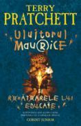 Uluitorul Maurice si rozatoarele lui educate  - Terry Pratchett