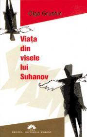 Viata din visele lui Suhanov  - Olga Grushin