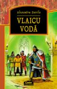 Vlaicu Voda  - Alexandru Davila