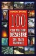 100 cele mai mari dezastre din toate timpurile - Stephen J. Spignesi