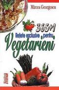 365+1 retete exclusive pentru vegetarieni - Mircea Georgescu