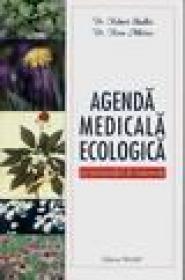 Agenda medicala ecologica - Robert Shallis, Ross Atkins