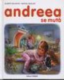 Andreea se muta - Gilbert Delahaye,marcel Marlier
