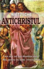 Antichristul - Nietzsche