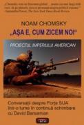 """""""Asa e, cum zicem noi"""" - Noam Chomsky"""