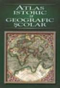 Atlas istoric si geografic scolar - ***