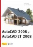 AutoCAD 2008 si AutoCAD LT 2008 - David Frey, Jon Mcfarland