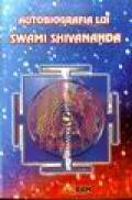 Autobiografia lui Swami Shivananda -
