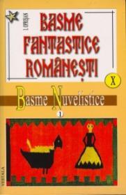 Basme fantastice romanesti, vol 10-11 - Ionel Oprisan