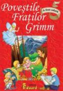 Basmele Fratilor Grimm - Fratii Grimm