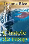 Castele de nisip - Rice Luanne