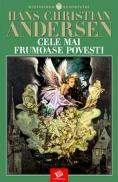 Cele mai frumoase povesti - Andersen Hans Christian