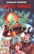 Clopotul fermecat - Charles Dickens