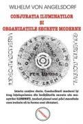Conjuratia Iluminatilor si organizatiile secrete moderne - Wilhelm Von Angelsdorf
