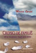 Cronici de familie. SF-ul romanesc dupa anul 2000 - Mircea Oprita